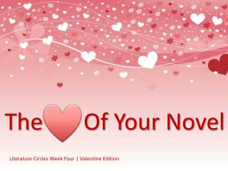 Literature Circles Week Four   Valentine Edition