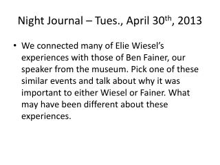 Night Journal – Tues., April 30 th , 2013