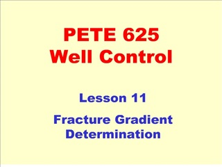 PETE 625 Well Control