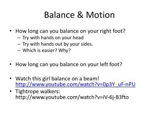 Balance & Motion