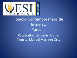 Topicos Contemporaneos de Internet. Tarea I.