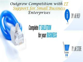 Outgrow Competition with IT Support for Small Business Enter