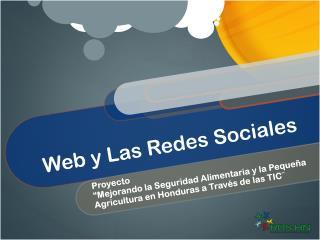 Web y Las  Redes Sociales