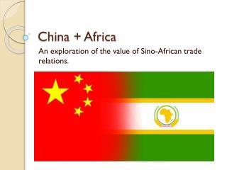 China + Africa