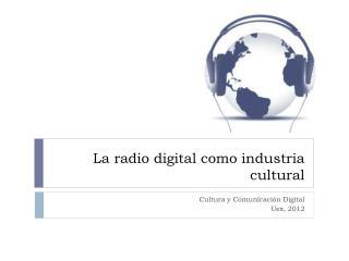 La radio digital como industria cultural