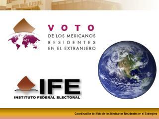 Coordinación del Voto de los Mexicanos Residentes en el Extranjero
