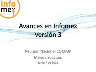 Avances en Infomex Versión 3