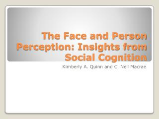 The Face and Person Perception: Insights from Social Cognition