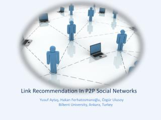 Link Recommendation In P2P Social Networks