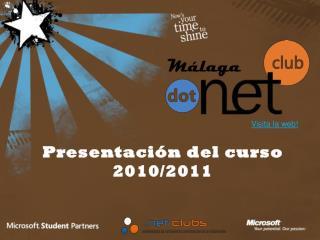 Presentación  del  curso  2010/2011