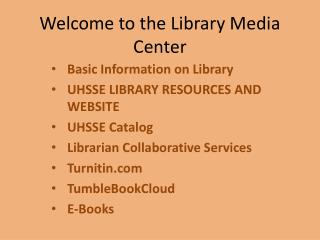Welcome to the Library Media Center