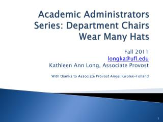 Academic Administrators Series: Department Chairs Wear Many Hats