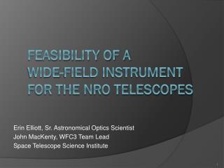 feasibility of A  wide-field instrument for the NRO telescopes
