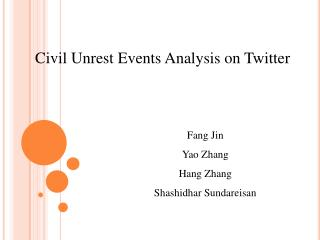 Civil Unrest Events Analysis on Twitter