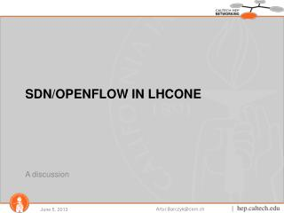 SDN/OPENFLOW in LHCONE