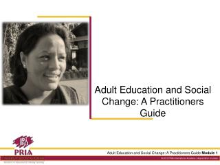 Adult Education and Social Change: A Practitioners Guide