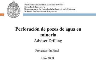 Perforación de pozos de agua en minería