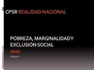 POBREZA, MARGINALIDAD Y EXCLUSIÓN SOCIAL 2010