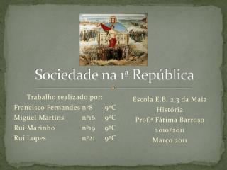 Sociedade na 1ª República