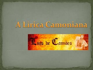 A  Lírica Camoniana