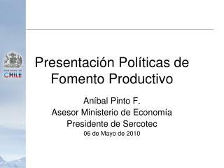 Presentación Políticas de Fomento Productivo