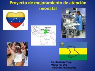 Proyecto de mejoramiento de atención  neonatal