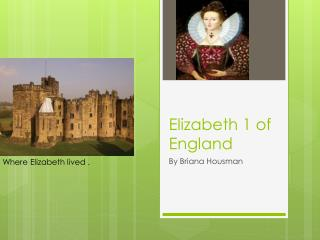 Elizabeth 1 of England