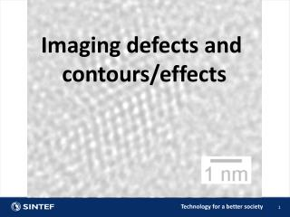 Imaging defects and  contours/effects