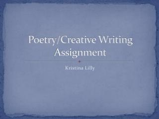 Poetry/Creative Writing Assignment