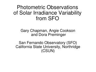 Photometric Observations of Solar Irradiance Variability from SFO