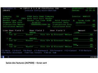 Saisie des factures (ACP500) –  Ecran vert