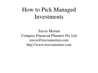 How to Pick Managed Investments