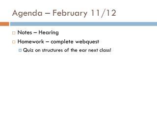 Agenda – February  11/12
