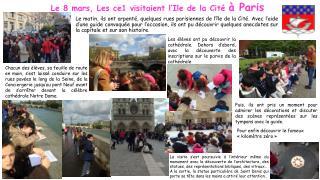 Le 8 mars, L es ce1 visitaient l'Ile de la Cité  à Paris