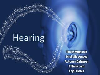 Emily Maginnis Michelle Amaya  Autumn Dahlgren Tiffany Lam Leyli Flores