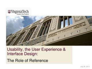 Usability, the User Experience & Interface Design: