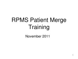 RPMS Patient Merge Training