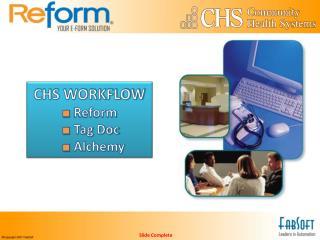 CHS WORKFLOW   Reform  Tag Doc  Alchemy