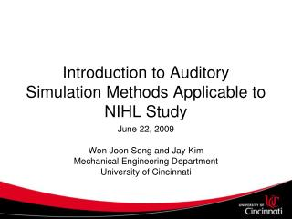 Introduction to Auditory Simulation Methods Applicable to NIHL Study