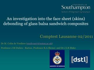 An investigation into the face sheet (skins) debonding of glass balsa sandwich composites