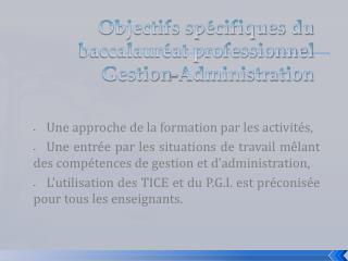 Objectifs spécifiques du baccalauréat professionnel Gestion-Administration