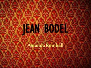 JEAN BODEL