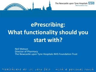ePrescribing:  What functionality should you start with?