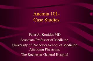 Anemia 101- Case Studies