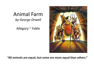 Animal Farm by George Orwell Allegory  ~  Fable