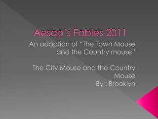 Aesop's Fables 2011