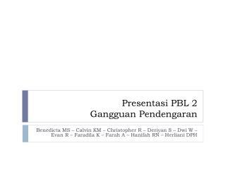 Presentasi PBL 2  Gangguan Pendengaran
