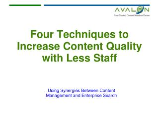 Four Techniques to Increase Content Quality with Less Staff