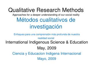 International  Indigenous Science  &  Education May , 2009