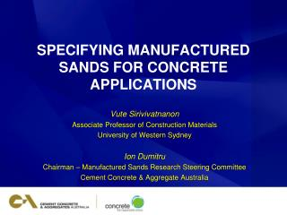 SPECIFYING MANUFACTURED SANDS FOR CONCRETE APPLICATIONS